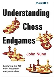 [(Understanding Chess Endgames)] [ By (author) John Nunn ] [August, 2009]