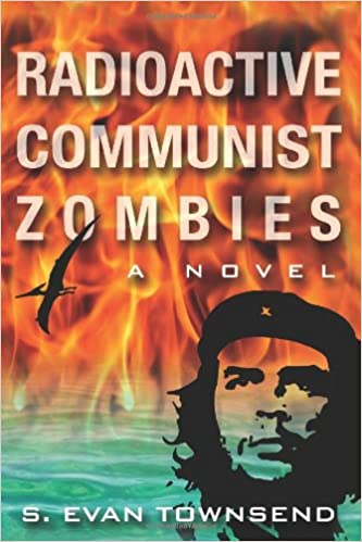 Livre à télécharger en ligneRadioactive Communist Zombies by S. Evan Townsend in French ePub