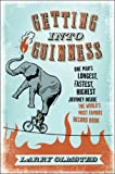 Getting into Guinness, Larry Olmsted, 0061373486