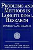 Problems and Methods in Longitudinal Research : Stability and Change, , 052140195X