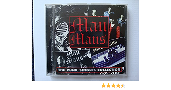 Mau Maus Punk Singles Collection