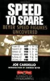 Speed to Spare: Beyer Speed Figures Uncovered (Elements of Handicapping)