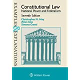 Examples & Explanations: Constitutional Law: National Power and Federalism (Examples & Explanations)