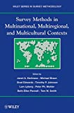 Survey Methods in Multinational, Multiregional, and Multicultural Contexts (Wiley Series in Survey Methodology)
