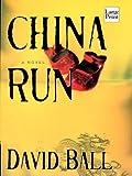 China Run, David Ball, 1587243326