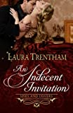 An Indecent Invitation (Spies and Lovers) (Volume 1) by  Laura Trentham in stock, buy online here