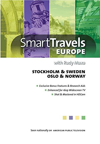 Smart Travels Europe with Rudy Maxa: Stockholm & Sweden; Oslo & Norway