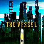 The Vessel | Rita Kempley