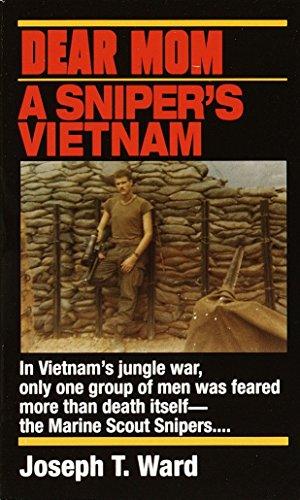 (Dear Mom: A Sniper's Vietnam )