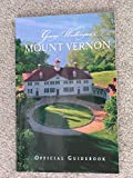George Washington's Mount Vernon Official Guidebook