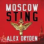 Moscow Sting | Alex Dryden