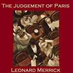 The Judgment of Paris | Leonard Merrick