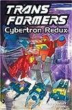 Transformers, Vol. 3: Cybertron Redux