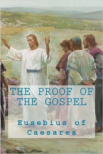 EUSEBIUS PROOF OF THE GOSPEL PDF DOWNLOAD