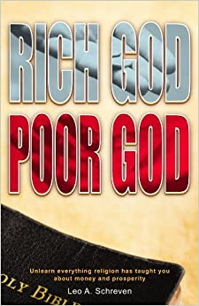 Book Rich God Poor God: Unlearn everything religion has taught you about money and prosperity