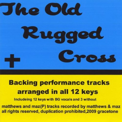 The Old Rugged Cross Accompaniment Track Key F With Bg By