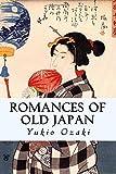 Romances of Old Japan, Yukio Ozaki, 1500236705