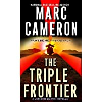 The Triple Frontier (Kindle Single) (A Jericho Quinn Thriller)