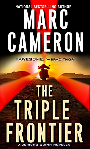 (The Triple Frontier (Kindle Single) (A Jericho Quinn Thriller))
