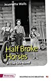 img - for Half Broke Horses book / textbook / text book