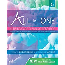 All-in-One Nursing Care Planning Resource: Medical-Surgical, Pediatric, Maternity, and Psychiatric-Mental Health, 5e