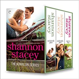 Kowalski Series Bundle 1: Exclusively Yours\Undeniably Yours\Yours To Keep (The Kowalskis) by [Stacey, Shannon]