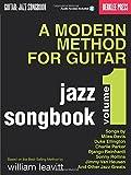 A Modern Method For Guitar - Jazz Songbook, Vol. 1: Songbook für Gitarre