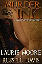 Murder Ink: A Dakota Jones, P.i. Mystery (dakota Jones, P.i. Mysteries Book 1)