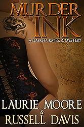 Murder Ink: A Dakota Jones, P.I. Mystery (Dakota Jones, P.I. Mysteries Book 1)