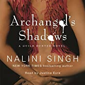 Archangel's Shadows: Guild Hunter Series, Book 7 | Nalini Singh