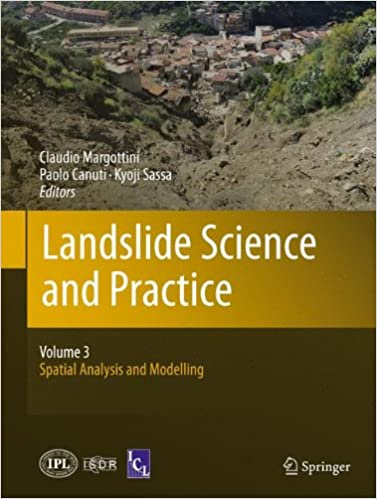 Book Landslide Science and Practice: Volume 3: Spatial Analysis and Modelling