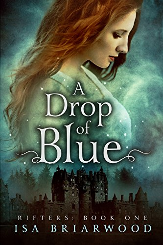 A Drop of Blue: Rifters: Book One]()