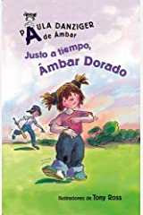Justo a Tiempo, Ambar Dorado / It's Justin Time, Amber Brown (Spanish Edition) Paperback