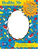 Healthy Me: A Read-along Coloring & Activity Book (for ages 5-8)