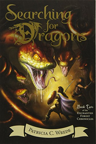 (Searching for Dragons: The Enchanted Forest Chronicles, Book Two)