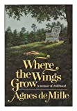 img - for Where the Wings Grow book / textbook / text book