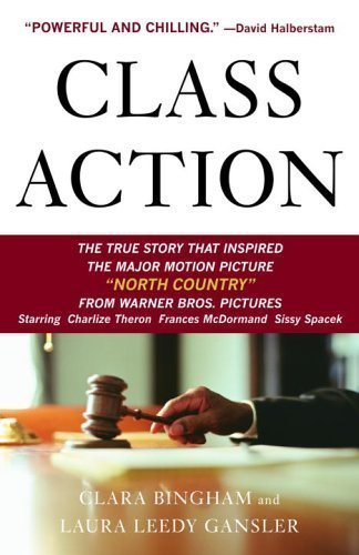 (Class Action: The Landmark Case that Changed Sexual Harassment Law 1st (first) Edition by Bingham, Clara, Gansler, Laura Leedy published by Anchor (2003))