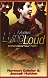 Living Loud: Defending Your Faith (Truthquest)
