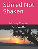 img - for Stirred Not Shaken: Missing Chapter book / textbook / text book