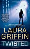 Twisted, Laura Griffin, 1451617372