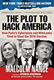 img - for The Plot to Hack America: How Putin s Cyberspies and WikiLeaks Tried to Steal the 2016 Election book / textbook / text book