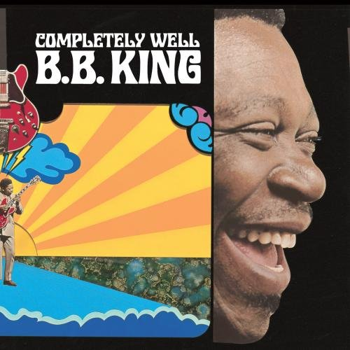 Completely Well (1969) (Album) by B.B. King
