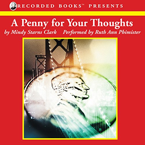 A Penny for Your Thoughts: The Million Dollar Mysteries, Book 1