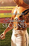 Stealing Second (Feeling the Heat Book 5)