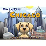 Max Explores Chicago