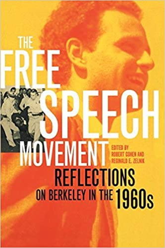 Book The Free Speech Movement: Reflections on Berkeley in the 1960s (2002-10-07)