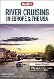 Berlitz River Cruising in Europe & the USA: (Berlitz Cruise Guide with free eBook)