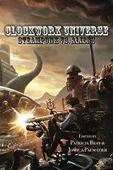 Clockwork Universe: Steampunk vs Aliens Paperback
