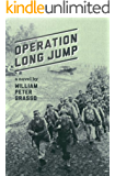Operation Long Jump (Jock Miles WW2 Adventure Series Book 2)