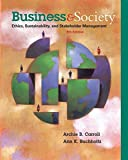 img - for Business and Society: Ethics, Sustainability, and Stakeholder Management book / textbook / text book